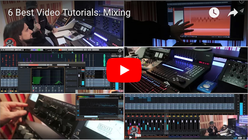 6 Great Mixing Videos