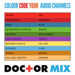 Colour Coding A Mix Session
