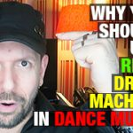 Why You Should Use Drum Machines In Dance Music