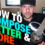 How To Compose Better And More Frequently