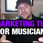 Marketing Tips For Musicians